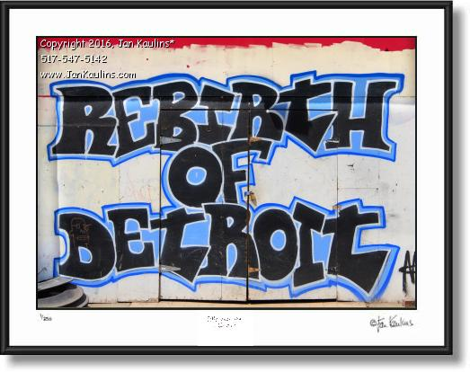 Click on this image to see an enlarged view of REBIRTH OF DETROIT grafitti art photo print.